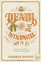 Death on Windmill Way (Hamptons Murder…