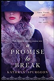 A Promise to Break (Promise Series) –…