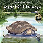 Made for a Purpose (Joyful Creation) by…