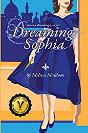 Dreaming Sophia: Because Dreaming is an Art…
