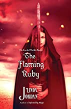 The Flaming Ruby (The Jeweled Worlds Series)…