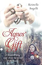 Agnes' Gift: A heartwarming story about the…