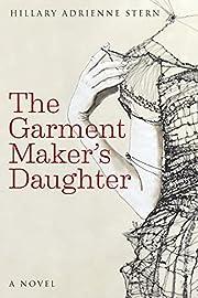 The Garment Maker's Daughter av Hillary…