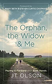 The Orphan, the Widow & Me: Paying It…