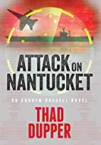 Attack on Nantucket by Thaddeus Dupper
