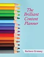 The Brilliant Content Planner: Organize Your…