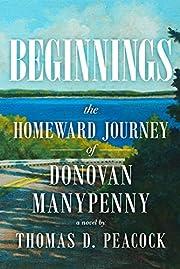 Beginnings: The Homeward Journey of Donovan…