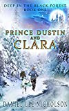Prince Dustin and Clara: Deep in the Black Forest