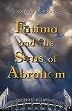 Fatima and the Sons of Abraham (1), Bonacci, Val