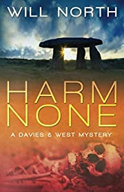 Harm None (A Davies & West Mystery) (Volume…