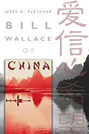 Bill Wallace of China – tekijä: Jesse C.…