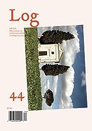 Log 44 von Luis Fernández-Galiano