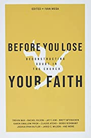 Before You Lose Your Faith: Deconstructing…