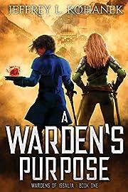 A Warden's Purpose (Wardens of Issalia) por…