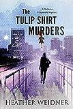 The Tulip Shirt Murders