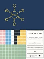 Color Problems: A Practical Manual for the…