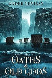 Oaths and Old Gods (Queenmaker) door Ander…