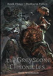 The Greystone Chronicles Book Three:…