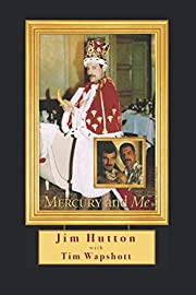 Mercury and Me: The Updated Edition de Jim…