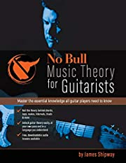 No Bull Music Theory for Guitarists: Master…