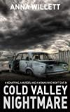 Cold Valley Nightmare