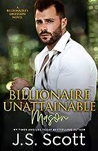 Billionaire Unattainable ~ Mason (The…