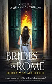 Brides of Rome: A Novel of the Vestal…