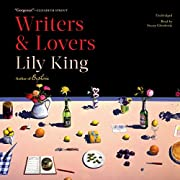 Writers & Lovers: A Novel por Lily King