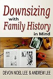 Downsizing With Family History in Mind av…