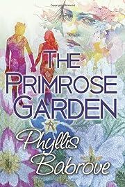 The Primrose Garden de Phyllis Babrove