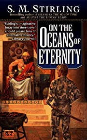 On the Oceans of Eternity: A Novel of the…