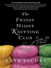 The Friday Night Knitting Club (Friday Night…