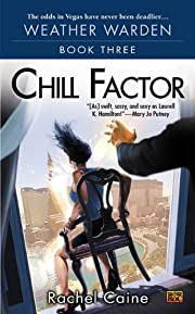 Chill Factor (Weather Warden, Book 3) por…