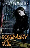 Rosemary and rue : an October Daye novel / Seanan McGuire