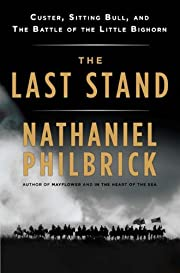 The Last Stand: Custer, Sitting Bull, and…