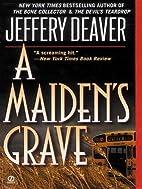 A Maiden's Grave by Jeffery Deaver