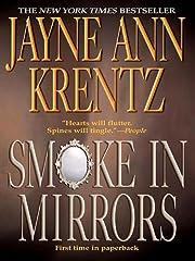 Smoke in Mirrors av Jayne Ann Krentz
