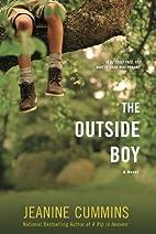 The Outside Boy: A Novel by Jeanine Cummins