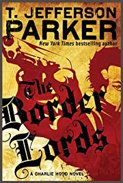 The Border Lords (Charlie Hood Novel Book 4)…