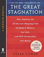 The Great Stagnation: How America Ate All…
