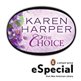 The choice : a Penguin eSpecial from New American Library / Karen Harper