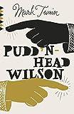 Pudd'nhead Wilson / Mark Twain