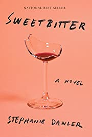Sweetbitter: A novel de Stephanie Danler