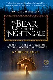 The Bear and the Nightingale: A Novel…