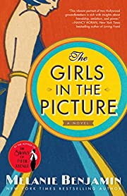 The Girls in the Picture: A Novel de Melanie…