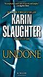 Undone: A Novel (Will Trent) av Karin…