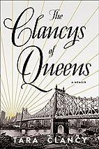 The Clancys of Queens: A Memoir by Tara…