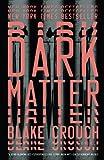Dark Matter: A Novel (Misc)