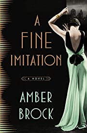 A Fine Imitation: A Novel de Amber Brock
