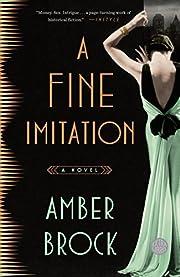 A Fine Imitation: A Novel – tekijä: Amber…